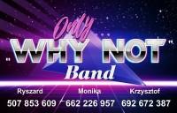"""Why Not"" Warszawa"