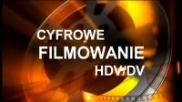 CYFROWE FILMOWANIE HDV/DV Rani��w