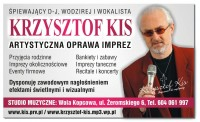 Krzysztof KIS - Artystyczna Oprawa Imprez WOLA KOPCOWA