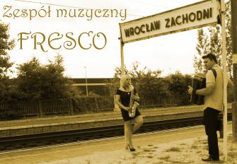 Zespół weselny FRESCO Wrocław