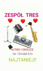 Zespół weselny TRESS Kutno i okolice zaprasza!!  TANIO  Kutno
