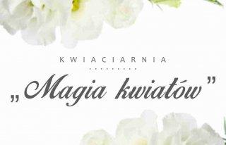 """Kwiaciarnia """"Magia Kwiatów"""" Chojnice"""