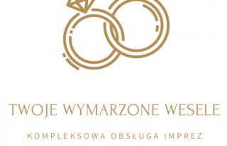 Twoje wymarzone wesele - kompleksowa obsługa imprez Radomsko