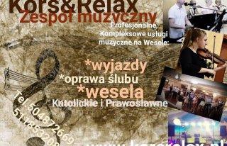 Zespół muzyczny na wesele - Kors&Relax Bielsk Podlaski