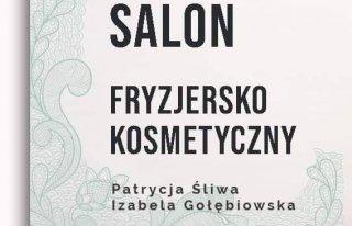 Salon Fryzjersko-Kosmetyczny Patrycja Śliwa Izabela Gołębiowska Chełm