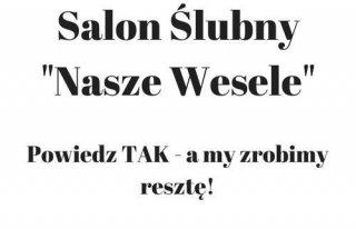 """Salon Ślubny """"Nasze Wesele"""" Gniezno"""