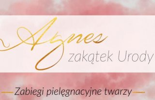Zakątek Urody Agnes Tomaszów Lubelski