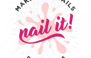 Nail It by Monika Poznań