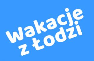Wakacje z Łodzi Łódź