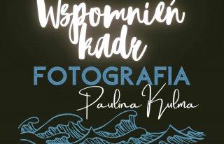 Wspomnień Kadr Paulina Kulma Fotografia Mińsk Mazowiecki