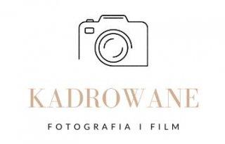 Kadrowane - Fotografia i Film Tarnobrzeg