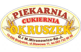 """Piekarnia Cukiernia """"Okruszek"""" G. i M. Mironowicz - Sp. J. Białystok"""