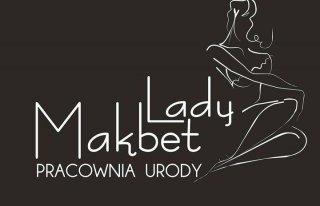 "Pracownia Urody "" Lady Makbet "" Monika Sońta Żagań"